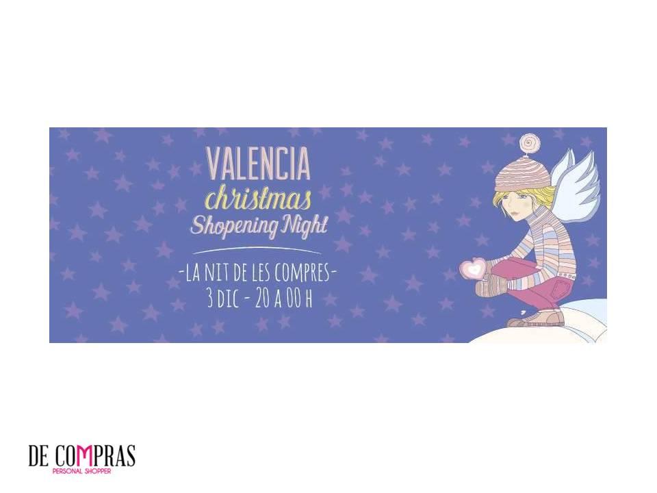 VALENCIA SHOPENING NIGHT NAVIDAD 2015